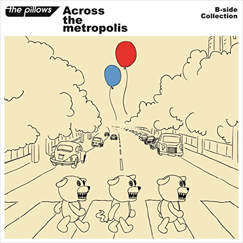 B-side Collection 『Across the metropolis』(CD2枚組+スマプラ)の詳細を見る