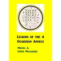 Legions of the 4 Guardian Angels (English Edition)