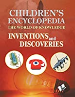 Children's Encyclopedia - Inventions and Discoveries