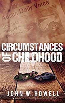 Circumstances of Childhood by [Howell, John W.]