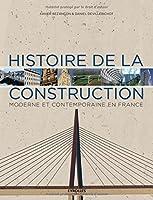 Histoire de la construction moderne et contemporaine en France
