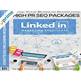 Linked-In Marketing Excellence - Leverage The Power of Linked-In To Drive Traffic Promote Offers & Build a Network of Powerful Big Name Connections Who'll Help You Skyrocket Any Business To New Heights