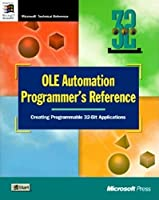 OLE Automation Programmer's Reference: Creating Programmable 32-Bit Applications (Microsoft)