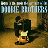 Listen to the Music: Very Best of the Doobie Bros