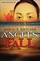 Angels Fall (A Mike Travis Novel)