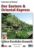 Eastern &Oriental-Express, der: Traumreisen auf S [Import allemand]