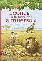Leones a La Hora Del Almuerzo / Lions at Lunchtime (La Casa Del Arbol / Magic Tree House)