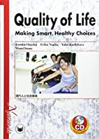 Quality of Life   Making Smart Healthy Choices  現代人と社会環境
