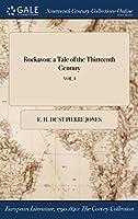 Rockavon: A Tale of the Thirteenth Century; Vol. I