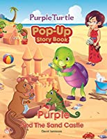 Purple and the Sand Castle Pop-up Book