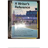 A WRiter's Reference (CUSTOMISED FOR TACOMA COMMUNITY COLLEGE WITH EXERCISES WRITING ABOUT LITERATURE AND WRITING IN THE DISCIPLINES)
