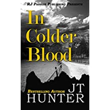 In Colder Blood: True Story of the Walker Family Murder as depicted in Truman Capote's, In Cold Blood (True Crime Murder & Mayhem)