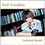 NeФ Vocalism (限定盤)(DVD付)