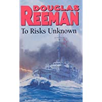 To Risks Unknown (English Edition)