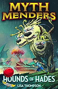Hounds of Hades (Myth Menders Book 1) by [Thompson, Lisa, Eggs, Reading]