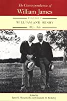 The Correspondence of William James, Vol. 2: William and Henry 1885-1896 by William James(1993-09-29)