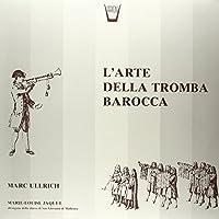 L'arte Della Tromba Barocca: [Analog]