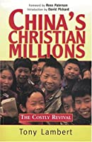 China's Christian Millions: The Costly Revival