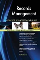 Records Management Complete Self-Assessment Guide