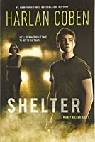 Shelter (Book One): A Mickey Bolitar Novel【洋書】 [並行輸入品]