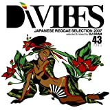 Di VIBES~Japanese Reggae Selection 2007~