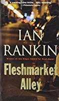Fleshmarket Alley (An Inspector Rebus Novel)