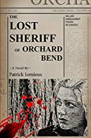 The Lost Sheriff of Orchard Bend