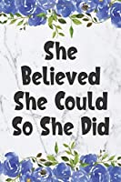 She Believed She Could So She Did: Cute 12 Month Floral Agenda Organizer Calendar Schedule (6x9 She Believed Planner January 2020 - December 2020)