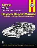 Toyota MR2, 1985-1987: All Models (Haynes Repair Manual)