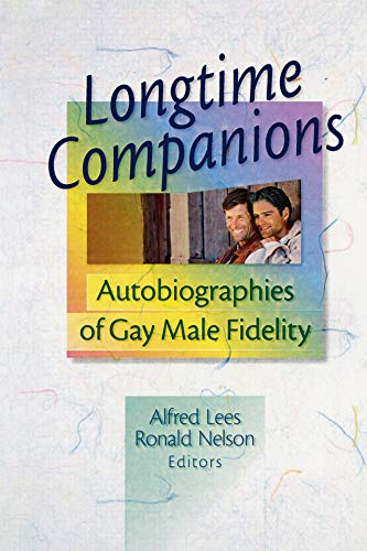 Longtime Companions: Autobiographies of Gay Male Fidelity (English Edition)