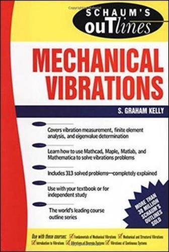 Download Schaum's Outline of Mechanical Vibrations (Schaum's Outlines) 0070340412