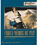 Factfiles: Forty Years of Pop: 700 Headwords (Oxford Bookworms ELT)