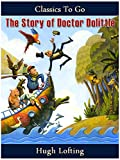 The Story of Doctor Dolittle (Classics To Go) (English Edition)