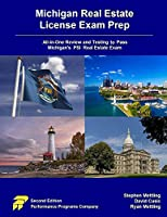 Michigan Real Estate License Exam Prep: All-in-One Review and Testing to Pass Michigan's PSI Real Estate Exam