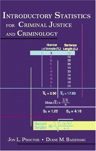 Download Introductory Statistics for Criminal Justice and Criminology 0130142921
