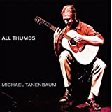 All Thumbs / Michael Tanenbaum
