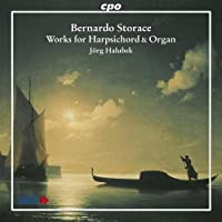 ストラーチェ:チェンバロとオルガン作品集 Storace Woyks for Harpsichord&Organ