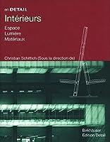Interieurs: Espace, Lumiere, Materiaux (En Detail)