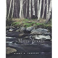The Maine Woods: A Fully Annotated Edition