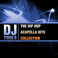 Hip Hop Acapella Hits Collection