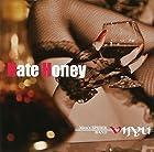 Hate Honey(在庫あり。)