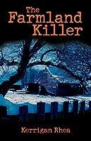 The Farmland Killer