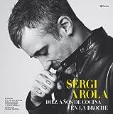 Sergi Arola : diez años de cocina en La Broche