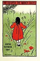 You Can Open the Hidden Doors Journal, Notebook, Diary (Seeking Fairyland)