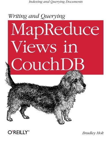 Writing and Querying MapReduce Views in CouchDB: Tools for Data Analysts