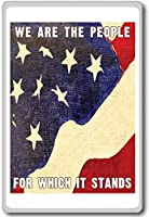 We Are The People For Which It Stands (USA) - Motivational Quotes Fridge Magnet - ?????????