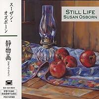 Still Life by Susan Osborn (2006-08-21)