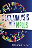 Data Analysis with Mplus (Methodology in the Social Sciences) (English Edition)