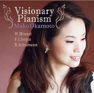 Visionary Pianism ~幻想的ピアニズム~
