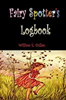 """Fairy Spotter's Logbook: 50 Pages 6""""x9"""""""
